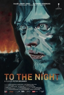 Assistir To the Night Online Grátis Dublado Legendado (Full HD, 720p, 1080p) | Peter Brunner | 2018