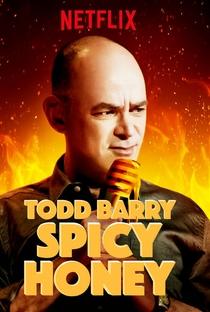 Assistir Todd Barry: Spicy Honey Online Grátis Dublado Legendado (Full HD, 720p, 1080p) | Jay Chapman | 2017