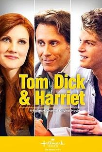 Assistir Tom Dick & Harriet Online Grátis Dublado Legendado (Full HD, 720p, 1080p) | Kristoffer Tabori | 2013