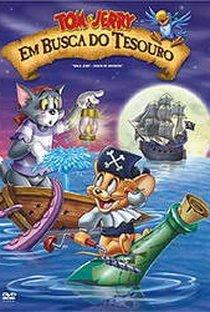 Assistir Tom e Jerry - Em Busca Do Tesouro Online Grátis Dublado Legendado (Full HD, 720p, 1080p) | Scott Jeralds | 2006
