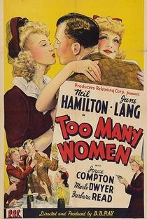 Assistir Too Many Women Online Grátis Dublado Legendado (Full HD, 720p, 1080p)   Bernard B. Ray   1942
