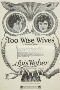 Assistir Too Wise Wives Online Grátis Dublado Legendado (Full HD, 720p, 1080p) | Lois Weber | 1921