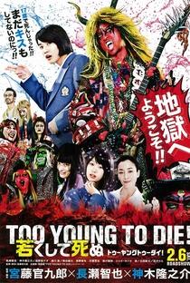 Assistir Too Young to Die Online Grátis Dublado Legendado (Full HD, 720p, 1080p) | Kankurō Kudō | 2016