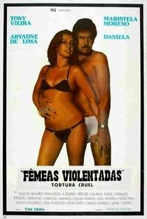 Assistir Tortura Cruel - Fêmeas Violentadas Online Grátis Dublado Legendado (Full HD, 720p, 1080p) | Tony Vieira | 1980