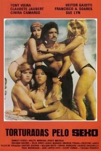 Assistir Torturadas Pelo Sexo Online Grátis Dublado Legendado (Full HD, 720p, 1080p) | Tony Vieira | 1976