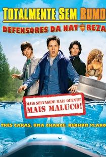 Assistir Totalmente Sem Rumo: Defensores da Natureza Online Grátis Dublado Legendado (Full HD, 720p, 1080p) | Ellory Elkayem | 2009
