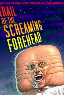 Assistir Trail of the Screaming Forehead Online Grátis Dublado Legendado (Full HD, 720p, 1080p) | Larry Blamire | 2007