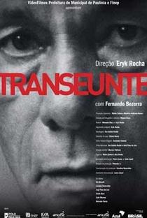 Assistir Transeunte Online Grátis Dublado Legendado (Full HD, 720p, 1080p)   Eryk Rocha   2011