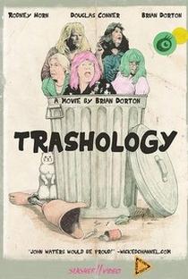 Assistir Trashology Online Grátis Dublado Legendado (Full HD, 720p, 1080p) | Brian Dorton | 2012