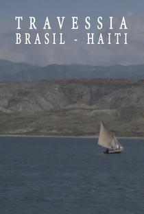 Assistir Travessia Brasil-Haiti Online Grátis Dublado Legendado (Full HD, 720p, 1080p) | Daniel Pereira | 2019