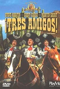 Assistir Três Amigos! Online Grátis Dublado Legendado (Full HD, 720p, 1080p) | John Landis | 1986