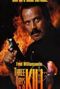 Assistir Três Dias para Matar Online Grátis Dublado Legendado (Full HD, 720p, 1080p) | Fred Williamson | 1992