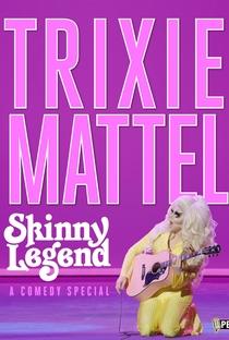 Assistir Trixie Mattel: Skinny Legend Online Grátis Dublado Legendado (Full HD, 720p, 1080p) | Adrienne Gruben | 2019