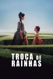 Assistir Troca de Rainhas Online Grátis Dublado Legendado (Full HD, 720p, 1080p) | Marc Dugain | 2017