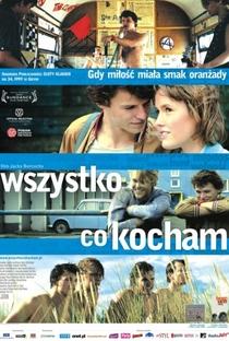 Assistir Tudo que Amo Online Grátis Dublado Legendado (Full HD, 720p, 1080p)   Jacek Borcuch   2009