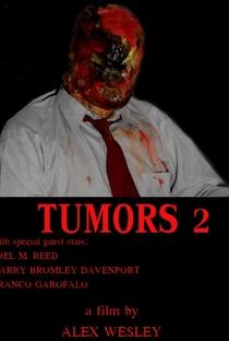 Assistir Tumors 2 Online Grátis Dublado Legendado (Full HD, 720p, 1080p) | Alex Wesley (I) | 2013