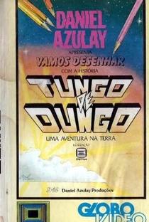 Assistir Tungo de Dungo - Uma Aventura na Terra Online Grátis Dublado Legendado (Full HD, 720p, 1080p) | Hélio D'Andréa | 1987