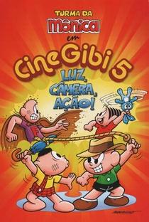 Assistir Turma da Mônica: CineGibi 5 - Luz, Câmera, Ação! Online Grátis Dublado Legendado (Full HD, 720p, 1080p) | José Márcio Nicolosi | 2010