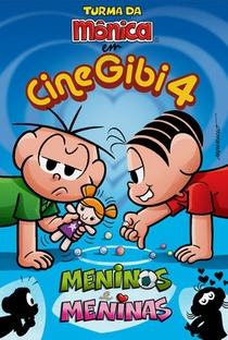 Assistir Turma da Mônica em CineGibi 4: Meninos e Meninas Online Grátis Dublado Legendado (Full HD, 720p, 1080p) | José Márcio Nicolosi | 2008