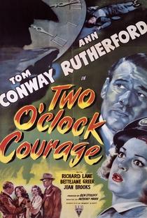 Assistir Two O'clock Courage Online Grátis Dublado Legendado (Full HD, 720p, 1080p) | Anthony Mann | 1945