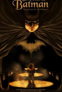 Assistir Um Conto De Batman: Na Psicose Do Ventríloquo Online Grátis Dublado Legendado (Full HD, 720p, 1080p) | Elvis Delbagno | 2014