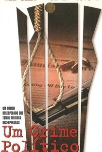 Assistir Um Crime Político Online Grátis Dublado Legendado (Full HD, 720p, 1080p) | Leon Ichaso | 1999