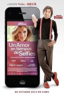 Assistir Um amor em tempos de selfies Online Grátis Dublado Legendado (Full HD, 720p, 1080p) | Emilio Tamer