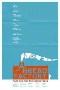 Assistir Uma Fábrica de Pão: Parte Um Online Grátis Dublado Legendado (Full HD, 720p, 1080p)   Patrick Wang   2018