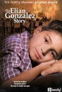 Assistir Uma Família em Crise: A História de Elian Gonzales Online Grátis Dublado Legendado (Full HD, 720p, 1080p) | Christopher Leitch | 2000
