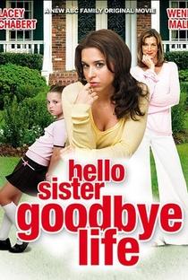 Assistir Uma Irmã em Minha Vida Online Grátis Dublado Legendado (Full HD, 720p, 1080p) | Steven Robman | 2006