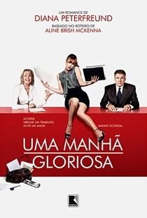 Assistir Uma Manhã Gloriosa Online Grátis Dublado Legendado (Full HD, 720p, 1080p)   Roger Michell   2010