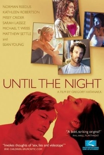 Assistir Until The Night Online Grátis Dublado Legendado (Full HD, 720p, 1080p) | Gregory Hatanaka | 2004