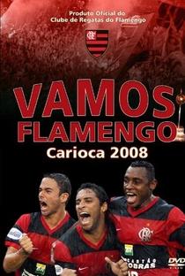Assistir Vamos Flamengo - Carioca 2008 Online Grátis Dublado Legendado (Full HD, 720p, 1080p) | Raphael Vieira | 2008