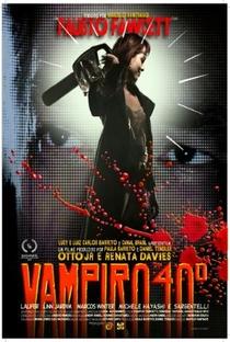 Assistir Vampiro 40º Online Grátis Dublado Legendado (Full HD, 720p, 1080p) | Marcelo Santiago (I) | 2016