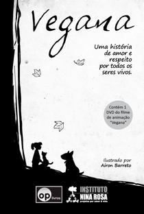 Assistir Vegana Online Grátis Dublado Legendado (Full HD, 720p, 1080p)   Airon Barreto   2010