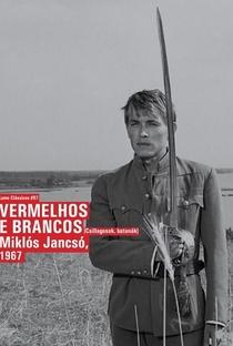 Assistir Vermelhos e Brancos Online Grátis Dublado Legendado (Full HD, 720p, 1080p) | Miklós Jancsó | 1967