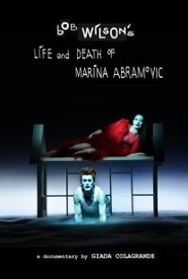 Assistir Vida e Morte de Marina Abramovic segundo Bob Wilson Online Grátis Dublado Legendado (Full HD, 720p, 1080p) | Giada Colagrande | 2012
