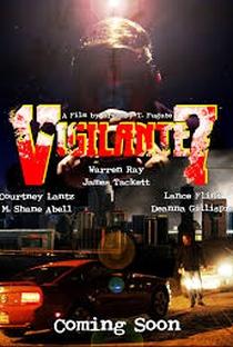 Assistir Vigilante 7 Online Grátis Dublado Legendado (Full HD, 720p, 1080p) | Gregory T. Fugate | 2015
