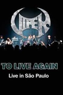 Assistir Viper - To Live Again: Live in São Paulo Online Grátis Dublado Legendado (Full HD, 720p, 1080p)      2015