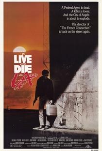 Assistir Viver e Morrer em Los Angeles Online Grátis Dublado Legendado (Full HD, 720p, 1080p) | William Friedkin | 1985