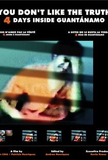 Assistir Você Não Gosta da Verdade: 4 Dias em Guantánamo Online Grátis Dublado Legendado (Full HD, 720p, 1080p) | Luc Côté