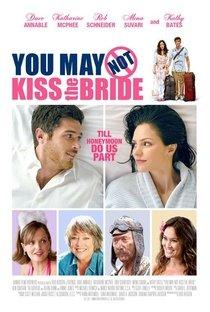 Assistir Você Não Pode Beijar A Noiva Online Grátis Dublado Legendado (Full HD, 720p, 1080p) | Rob Hedden | 2011