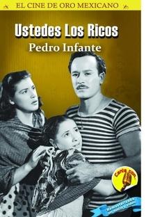 Assistir Vocês, os ricos Online Grátis Dublado Legendado (Full HD, 720p, 1080p) | Ismael Rodriguez | 1948