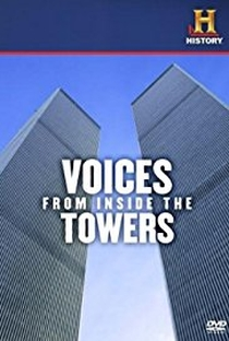 Assistir Voices from Inside the Towers Online Grátis Dublado Legendado (Full HD, 720p, 1080p) | James Kent | 2011