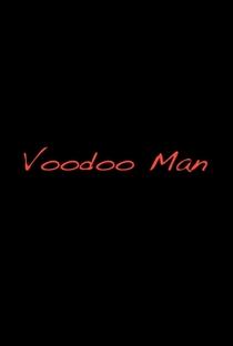 Assistir Voodoo Man Online Grátis Dublado Legendado (Full HD, 720p, 1080p) | Fabian Guerra | 2014