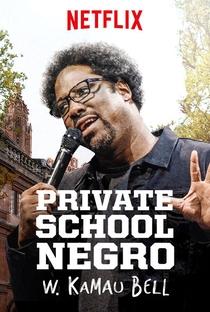 Assistir W. Kamau Bell: Private School Negro Online Grátis Dublado Legendado (Full HD, 720p, 1080p) | Shannon Hartman | 2018