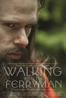 Assistir Walking with the Ferryman Online Grátis Dublado Legendado (Full HD, 720p, 1080p) | Adrian Hume Robinson | 2014