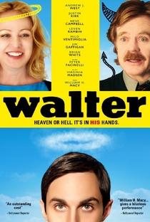 Assistir Walter Online Grátis Dublado Legendado (Full HD, 720p, 1080p) | Anna Mastro | 2015
