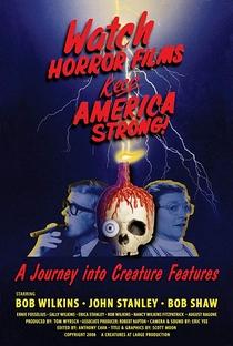 Assistir Watch Horror Films, Keep America Strong! Online Grátis Dublado Legendado (Full HD, 720p, 1080p) | Tom Wyrsch | 2008