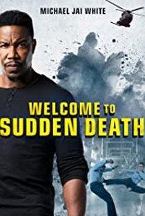 Assistir Welcome to Sudden Death Online Grátis Dublado Legendado (Full HD, 720p, 1080p) | Dallas Jackson | 2020